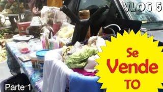 Se Vende To (Venta en Pulguero) Parte 1 | VLOG 5 akitanlosBORii