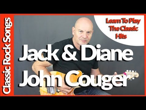 Jack & Diane By John Cougar - Guitar Lesson Tutorial - YouTube