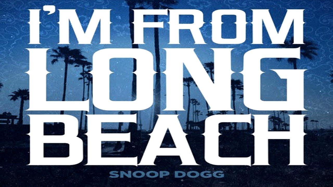 Snoop Dogg - I'm From Long Beach - YouTube