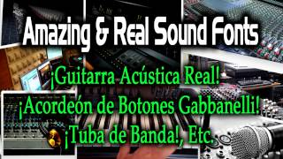 Amazing & Real Sound Fonts
