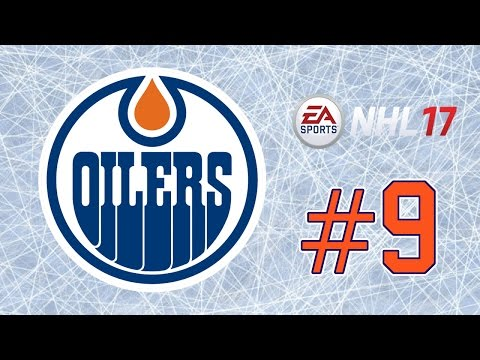 NHL 17 ~ Edmonton Oilers GM Mode Commentary ~ #9 (Getting Closer)