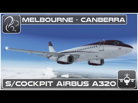[P3D] Shared Cockpit Airbus A320 - Melbourne to Canberra [YMML-YSCB]