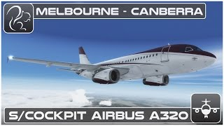 [P3D] Shared Cockpit Airbus A320 - Melbourne to Canberra [YMML-YSCB] thumbnail
