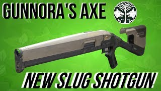 DESTINY 2 - NEW SLUG SHOTGUN - GUNNORA