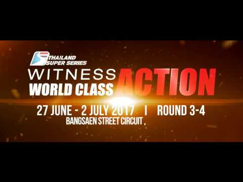 Bangsaen Grand Prix 2017 / Witness World Class Action!