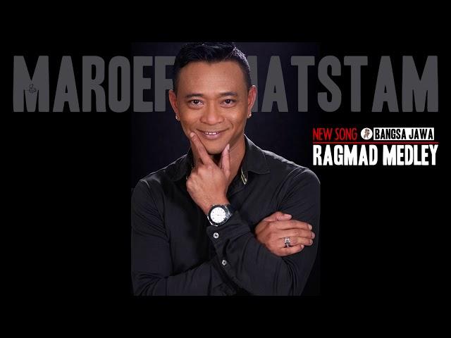 Maroef Amatstam - Ragmad medley