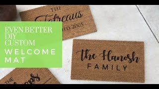 EVEN BETTER - DIY Customized Welcome Mat