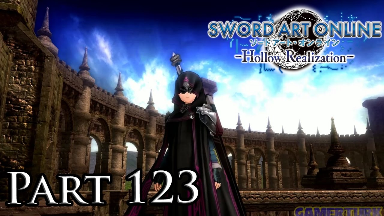 SAO: Hollow Realization - Sanctum Antechamber! [Part 123/PS4/Warriors of  the Sky Finale] by Gamerturk
