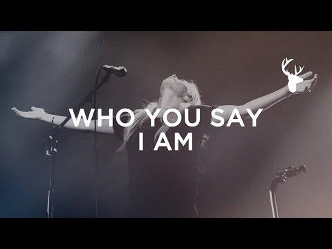 Who You Say I Am - Jenn Johnson | Bethel Music Worship