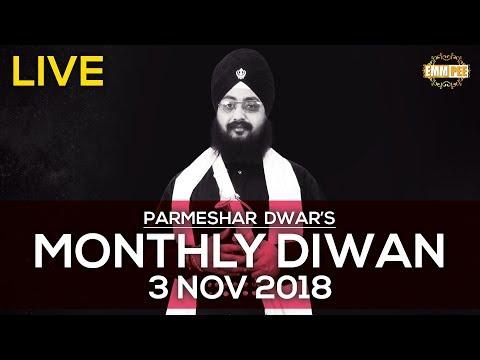 Live Streaming   Parmeshar Dwar's Monthly Diwan   3 Nov 2018   HD   Dhadrianwale