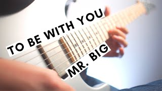 Mr. Big - To Be With You (Guitar Cover) | Funtwo видео