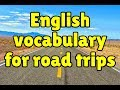 English vocabulary for road trips