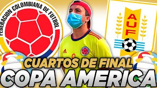 ¡CLASIFICAMOOOOOOS! COLOMBIA A SEMIS💛💙❤️| COLOMBIA vs URUGUAY | COPA AMERICA 2021