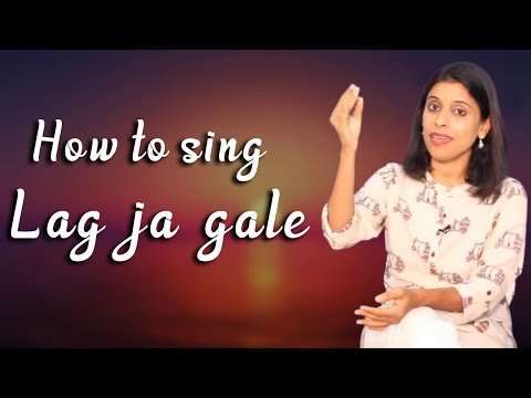 #Ep 32 | How to sing 'Lag Ja Gale'