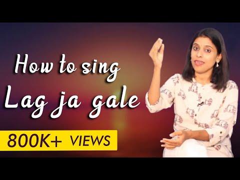 Song Tutorial #3 | How To Sing 'Lag Ja Gale' | VoxGuru