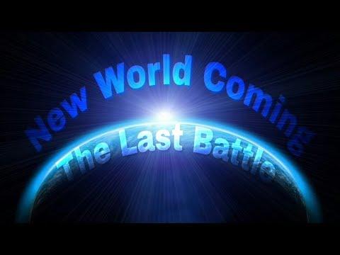 David Asscherick A NEW WORLD COMING 17 Part 1 The LAST BATTLE Revelation 19, 20 SecondComing.org-