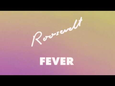 Roosevelt - Fever (Official Audio)