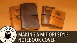 Making a Leather Midori Style Traveler's Notebook Cover
