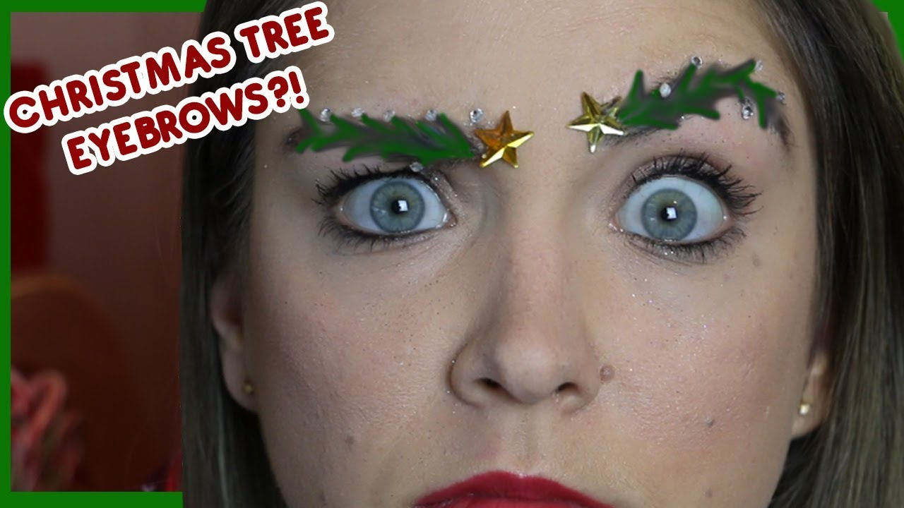 Christmas Tree Eyebrows.Christmas Tree Eyebrows