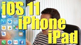 iOS 11 iPhone et iPad - Test des principales nouveautés !