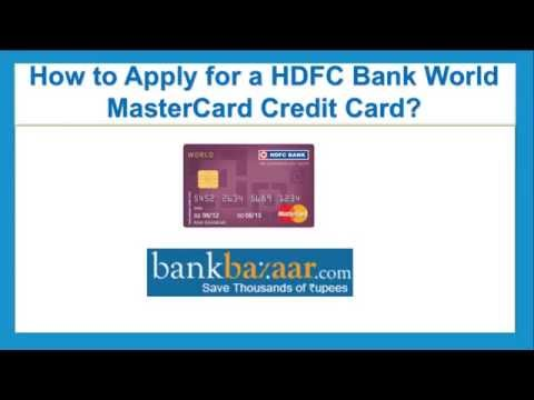 How To Apply for a HDFC Bank World Master Credit Card