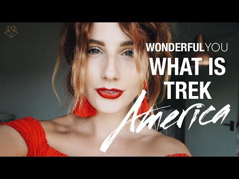 WHAT IS TREK AMERICA? TRAVEL TIPS, WHAT TO PACK & MY EXPERIENCE | Wonderful You