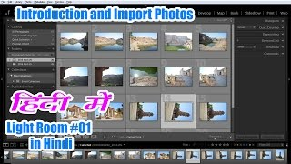 #Lr-01 LightRoom for beginners, Layout and Import Photos [In Hindi]