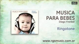Musica para bebes Diego Frenkel - Ringotone