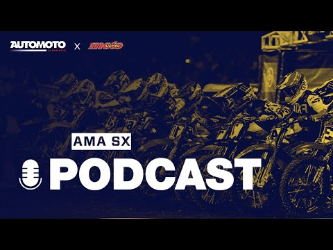 [PODCAST Supercross US]  On prédit la fin de saison !