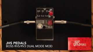 JHS Boss RV5 / RV3 Dual Mode Mod