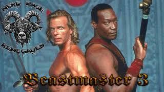 Renegade Riffs: Beastmaster 3 Eye of Braxus