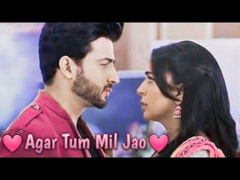 💓 Agar Tum Mil Jao 💓 Full song VM  💞Karan❣️Preeta💞 ♥️Preeran♥️😘 Romantic VM😘 💓💓💓💓💓💓💓💓