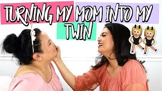 TRANSFORMING MY MOM INTO ME! MY TWIN