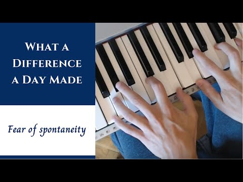 What A Difference A Day Made - Jazz Piano Tutorial | Fear of Spontaneity