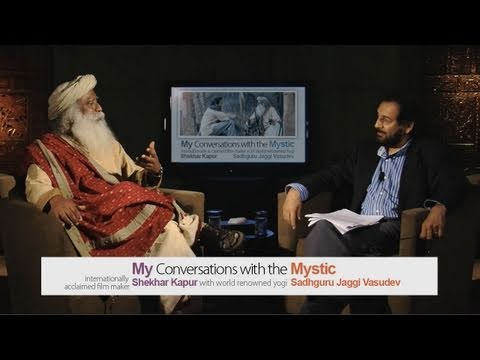 My Conversations with the Mystic - Shekhar Kapur with Sadhguru - 22 Nov webstream event