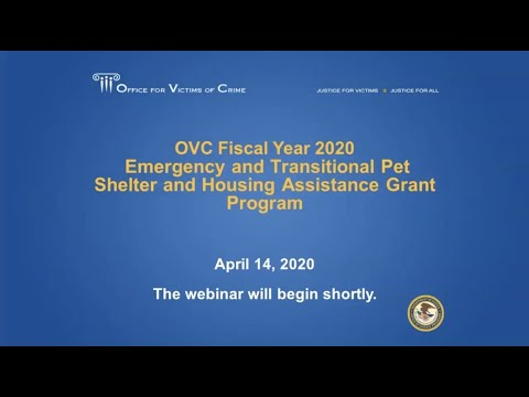 OVC FY 2020 Emergency And Transitional Pet Shelter And Housing Assistance Grant Program