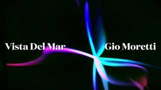 """""""Vista Del Mar"""" (Gio Moretti)"""