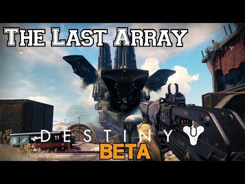 Destiny beta walkthrough ep 5 the last array level 5 story mission ps4 hd youtube - The last story hd ...