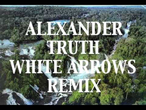 Alexander  Truth White Arrows Remix