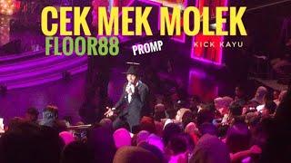 CEK MEK MOLEK Versi FLOOR88 | Promp Night KMI