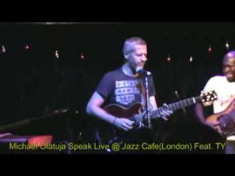 Michael Olatuja Speak Jazz Cafe London Feat TY