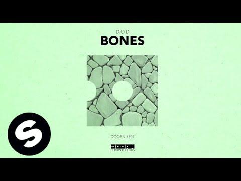 D.O.D - Bones (Official Audio)