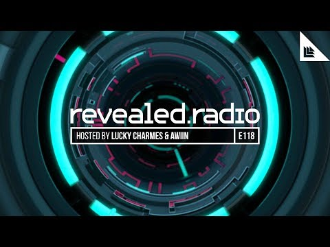 Revealed Radio 118 - Lucky Charmes & AWIIN