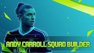 EPIC Andy Carroll SQUAD BUILDER