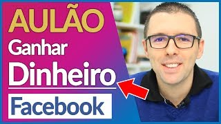💎 COMO GANHAR DINHEIRO NO FACEBOOK | ALEX VARGAS