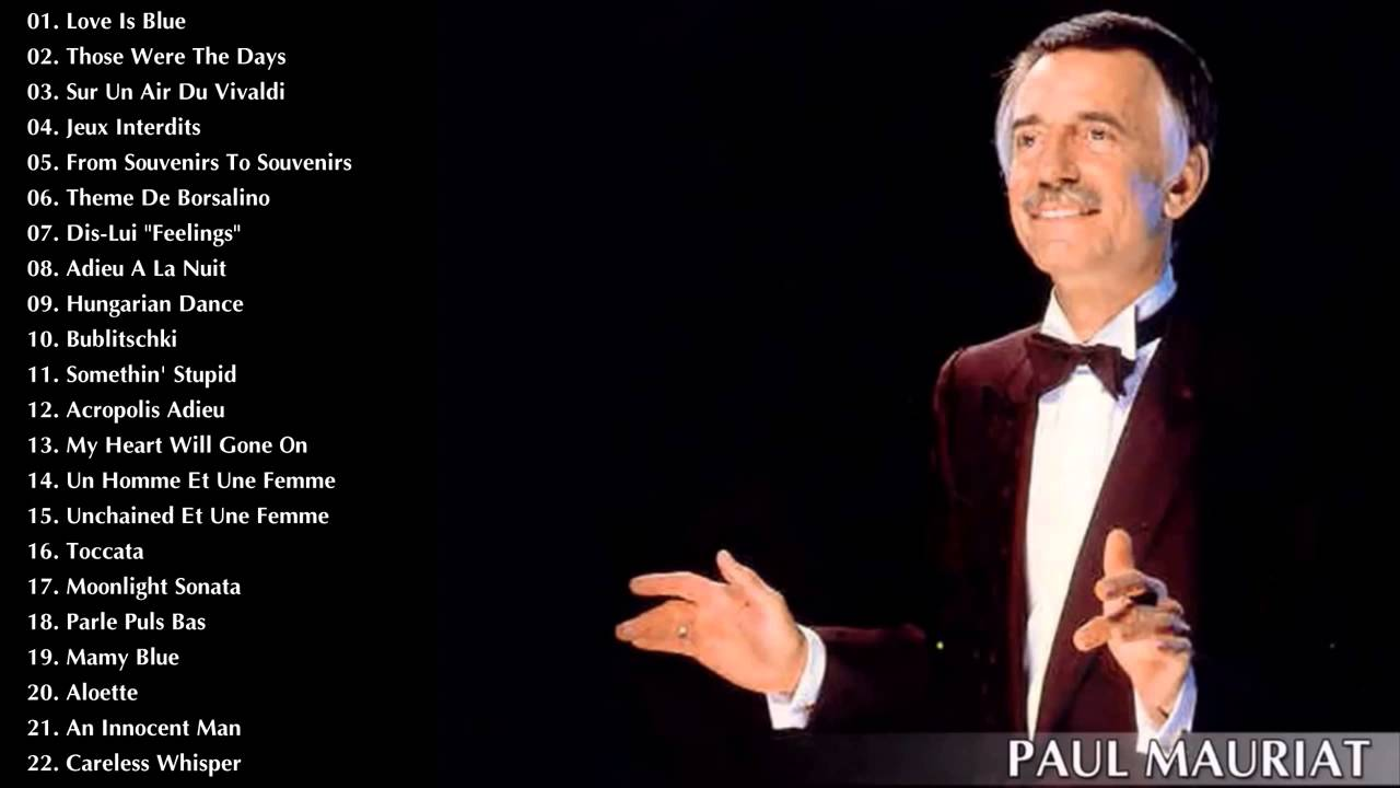 Paul Mauriat Greatest Hits The Best Of Paul Mauriat Best Instrument Music Youtube