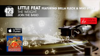 Watch Little Feat The Weight feat Bela Fleck  Mike Utley video