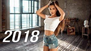 Слушать Хорошую Музыку 2018   Танцевальные Песни MIX 2018 By STAR MUSIC