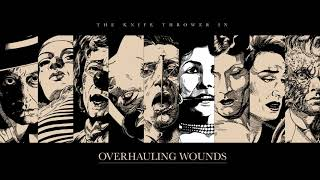 Overhauling Wounds