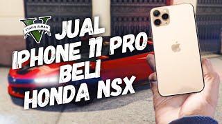 JUAL IPHONE 11 PRO BELI HONDA NSX! - GTA 5 Online (Bahasa Malaysia)
